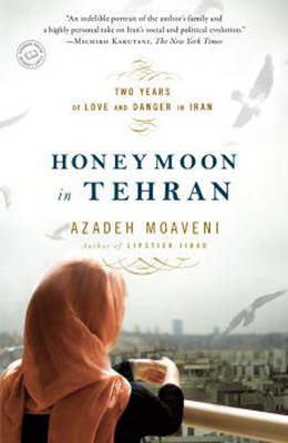 Honeymoon In Tehran by Azadeh Moaveni image