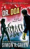 Dr. DOA by Simon R Green