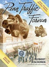 Penn Traffic Forever by Robert Jeschonek