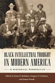 Black Intellectual Thought in Modern America image