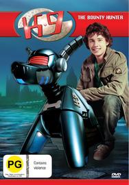 K9 -  Volume 1: The Bounty Hunter on DVD
