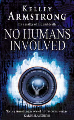 No Humans Involved by Kelley Armstrong image