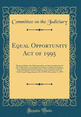 Equal Opportunity Act of 1995 by Committee on the Judiciary