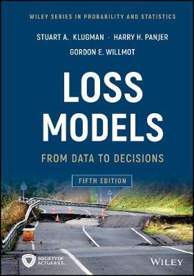 Loss Models by Stuart A. Klugman
