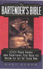 The Bartender's Bible by Gary Regan