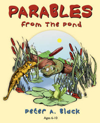 Parables from the Pond by Peter A Black image