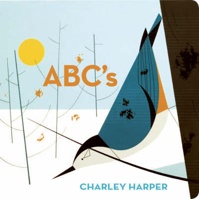 Charley Harper's ABC's by Charley Harper