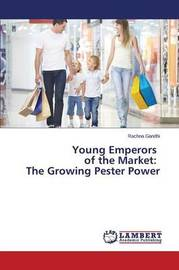 Young Emperors of the Market by Gandhi Rachna