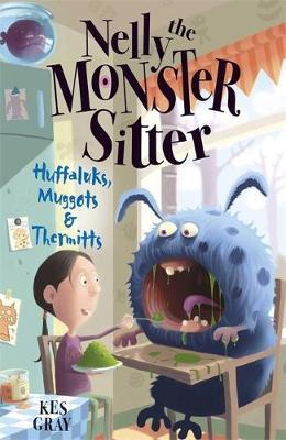 Nelly The Monster Sitter: Huffaluks, Muggots and Thermitts by Kes Gray image