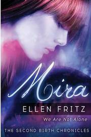 Mira by Ellen Fritz