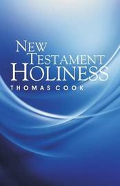 New Testament Holiness by Thomas Cook image