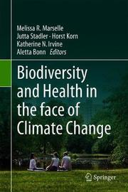Biodiversity and Health in the face of Climate Change