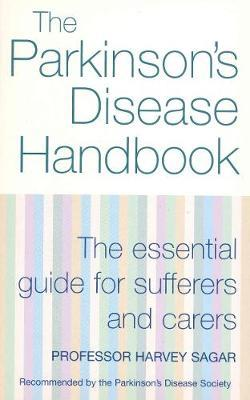 The New Parkinson's Disease Handbook by Harvey Sagar