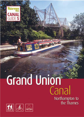 Grand Union Canal: Northampton to the Thames: South image