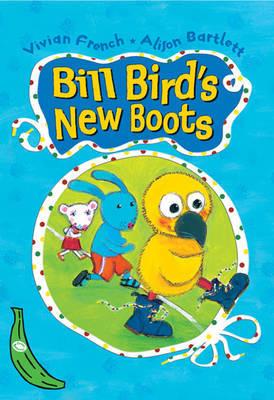 Bill Bird's New Boots: Green Banana by Vivian French
