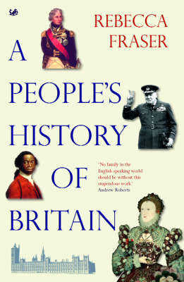 A People's History Of Britain by Rebecca Fraser