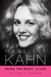 Madeline Kahn by William V Madison