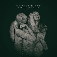 Cold World by Of Mice & Men