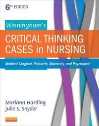 Winningham's Critical Thinking Cases in Nursing by Mariann M. Harding image