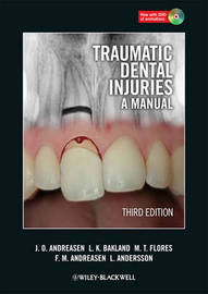 Traumatic Dental Injuries by Jens O Andreasen