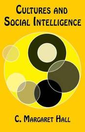 Cultures and Social Intelligence by C. Margaret Hall image