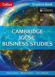 Cambridge IGCSE Business Studies Student Book by Andrew Dean