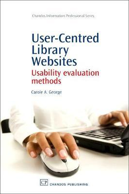 User-Centred Library Websites by Carole George