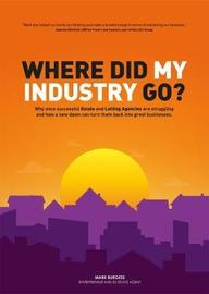 Where did my industry go? by Mark Burgess