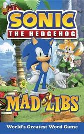 Sonic the Hedgehog Mad Libs by Rob Valois