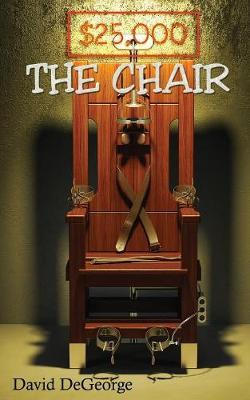 The Chair by David DeGeorge