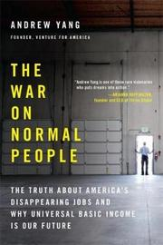 The War on Normal People by Andrew Yang