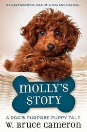 Molly's Story by W.Bruce Cameron