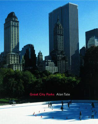 Great City Parks by Alan Tate image
