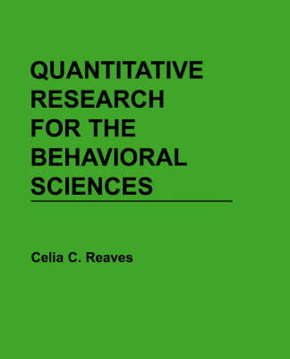 Quantitative Research for the Behavorial Sciences by Celia C. Reaves image