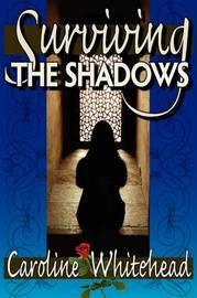 Surviving The Shadows by Caroline Whitehead image