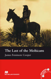 Macmillan Readers Last of the Mohicans The Beginner without CD by Cooper