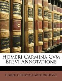Homeri Carmina Cvm Brevi Annotatione by Homer