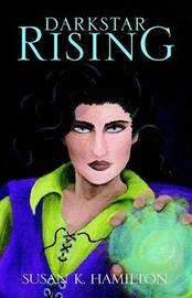 Darkstar Rising by Susan K. Hamilton image