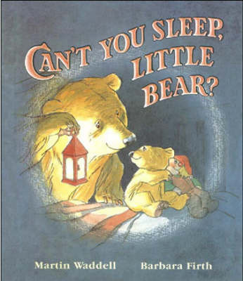 Can't You Sleep, Little Bear? (Kate Greenaway Medal Winner) by Martin Waddell