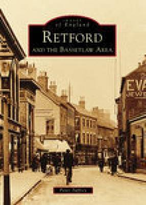 Retford & the Bassetlaw Area by Peter Tuffrey
