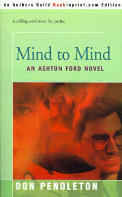 Mind to Mind by Don Pendleton