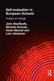 Self-Evaluation in European Schools by John MacBeath image