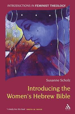 Introducing the Women's Hebrew Bible by Susanne Scholz image
