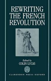Rewriting the French Revolution
