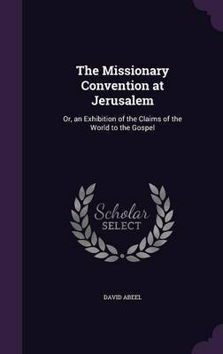The Missionary Convention at Jerusalem by David Abeel image