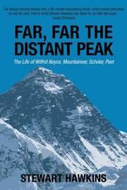 Far, Far, the Distant Peak by Stewart Hawkins