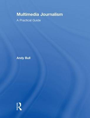 Multimedia Journalism by Andy Bull image