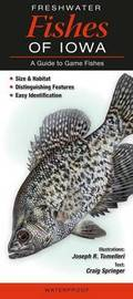 Freshwater Fishes of Iowa by Craig Springer