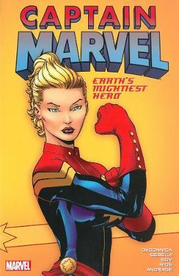 Captain Marvel: Earth's Mightiest Hero Vol. 1 by Kelly Sue DeConnick