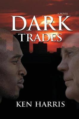 Dark Trades by Ken Harris image